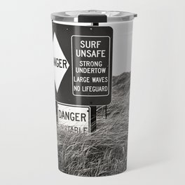 """Surf Unsafe, Strong Undertow"" Beach Access Sign Washington Coast, Pacific Northwest Travel Mug"