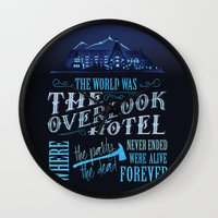 stephen king Wall Clocks featuring The World Was The Overlook Hotel - Stephen King Quote by Evie Seo