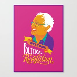 Welcome to the Political Revolution Canvas Print