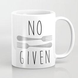 No Forks Given Coffee Mug
