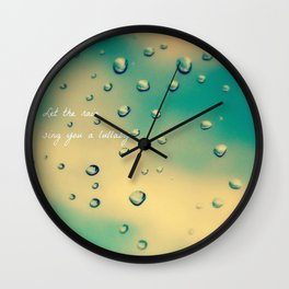 Let the Rain Sing you a Lullaby Wall Clock
