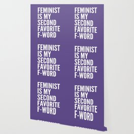 Feminist is My Second Favorite F-Word (Ultra Violet) Wallpaper