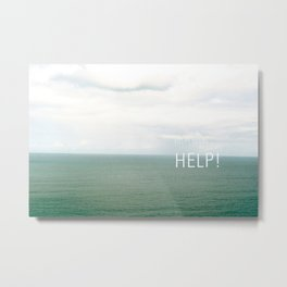 Help. Metal Print