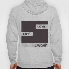 Love live laught Hoody