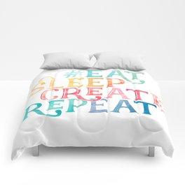 Eat Sleep Create Repeat Quote Comforters