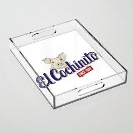 El Cochinito Orginal Acrylic Tray