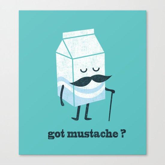 Got mustache? Canvas Print
