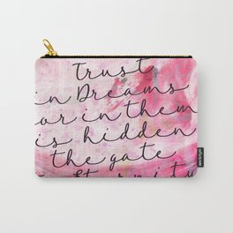 Trust in Dreams calligraphy Carry-All Pouch
