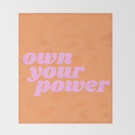 own your power Throw Blanket