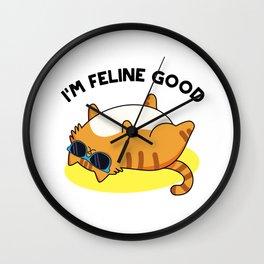 I'm Feline Good Cute Cat Pun Wall Clock