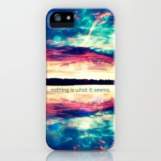 nothing is what it seems - for iphone Slim Case iPhone (5, 5s)