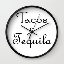 Tacos & Tequila Wall Clock