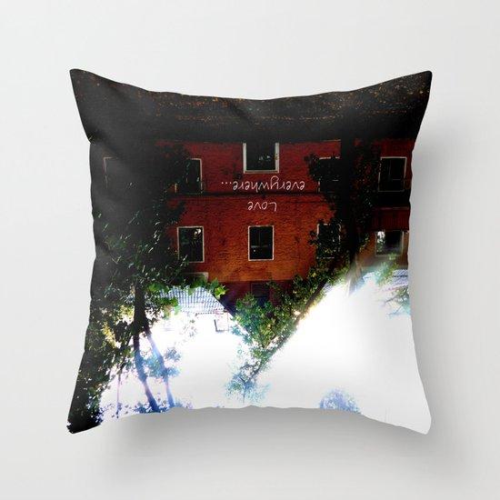 Love everywhere Throw Pillow