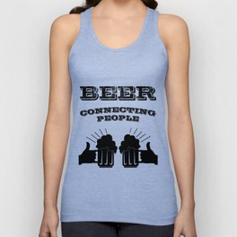 connecting people - I love beer Unisex Tank Top