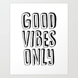 Good Vibes Only black-white contemporary minimalist typography poster home wall decor bedroom Art Print
