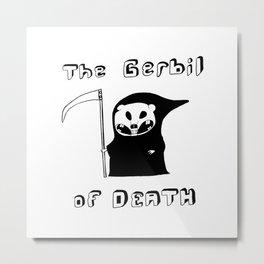 The Gerbil of DEATH Metal Print