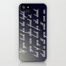 Look for the Light iPhone Case