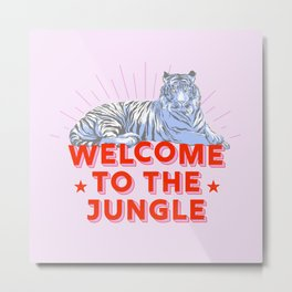 welcome to the jungle - retro tiger Metal Print