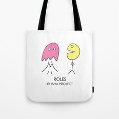 ROLES by ISHISHA PROJECT Tote Bag
