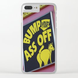 Bump Your Ass Off, Donkey Sign, Coney Island, Brooklyn, New York Clear iPhone Case
