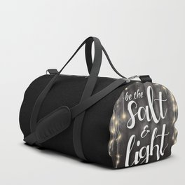 Be The Salt & Light Duffle Bag