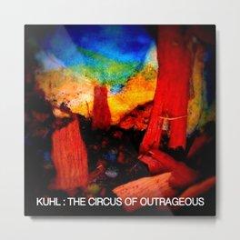 Kuhl's Circus Metal Print
