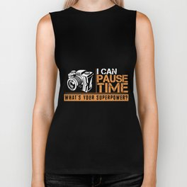 I can pause time whats your superpower photographer Biker Tank