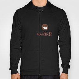 meatball Hoody