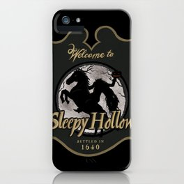 Welcome to Sleepy Hollow  iPhone Case