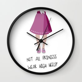 Not All the Princess Wear Heels Quote Wall Clock