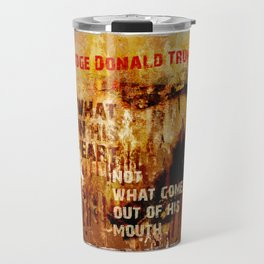 Judge Donald Trump .2 Travel Mug