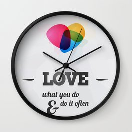 Love what you DO! Wall Clock