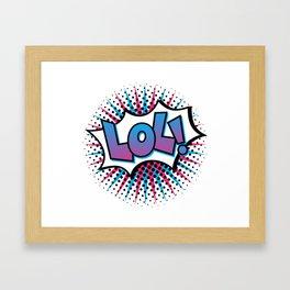 Pop Art LOL! Framed Art Print