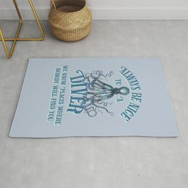 Funny Octopus Scuba Diver Quote Rug