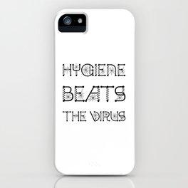 Hygiene Beats The Virus Virus Pandemic Awareness Design iPhone Case
