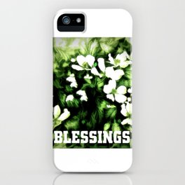 Blessings iPhone Case