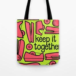 keep it together ii Tote Bag