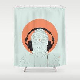 Buddha : Listen to Om! Shower Curtain