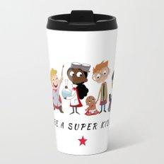 Be A Super Kid! Travel Mug