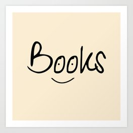 Books Smile Art Print