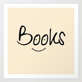 Books Smile Art Print
