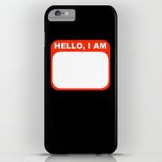 Hello, I am iPhone 6 Plus Slim Case