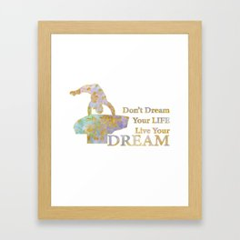 Live Your Dream Gymnastics Design in Watercolor and Gold Framed Art Print