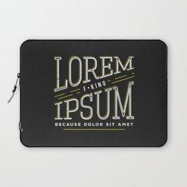Lorem F*king ipsum Laptop Sleeve