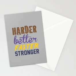 Harder Better Faster Stronger Stationery Cards