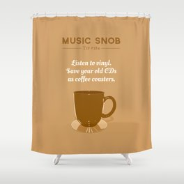 Coffee Coasters — Music Snob Tip #184 Shower Curtain