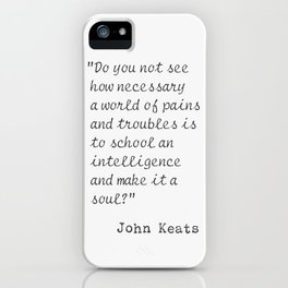 Do you not see how necessary..John Keats iPhone Case