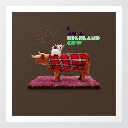 I am a highland cow Art Print
