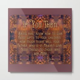 Good Gifts Metal Print