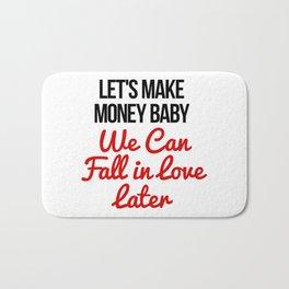 Let's Make Money Baby! Bath Mat